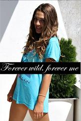 Forever wild forever me