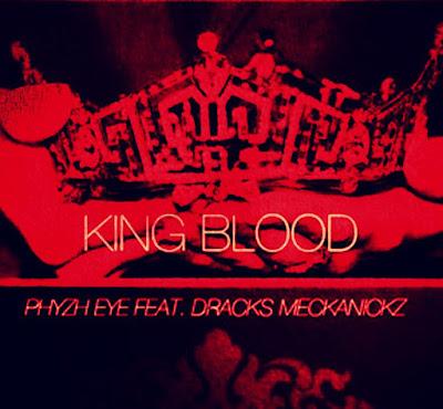 King Blood - Dracks Meckanickz & Phyzh Eye (Beat Rockes) / Single