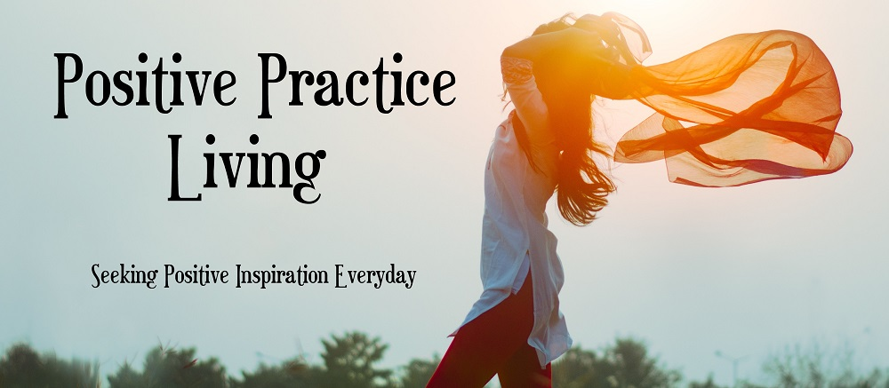 Positive Practice Living