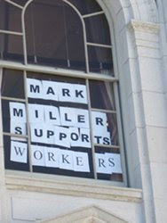 Sign, 'Mark Miller Supports Workers'