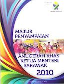 ANUGERAH KHAS KETUA MENTERI SARAWAK 2010
