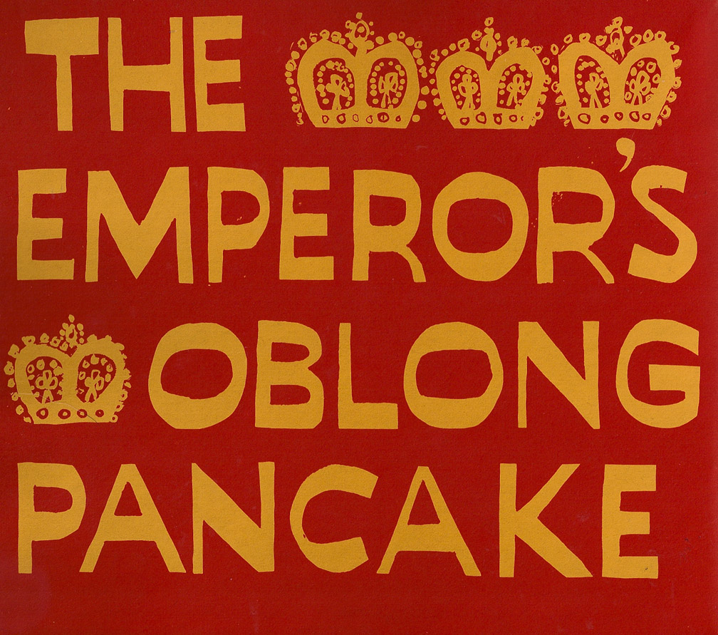... of Children's Picture Books: The Emperor's Oblong Pancake, Gerald...