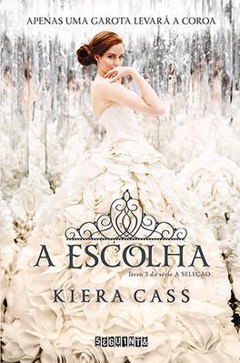 A-Escolha-Trilogia-A-Seleçã-Kiera-Cass
