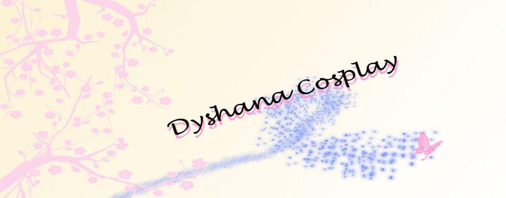 Dyshana Cosplay