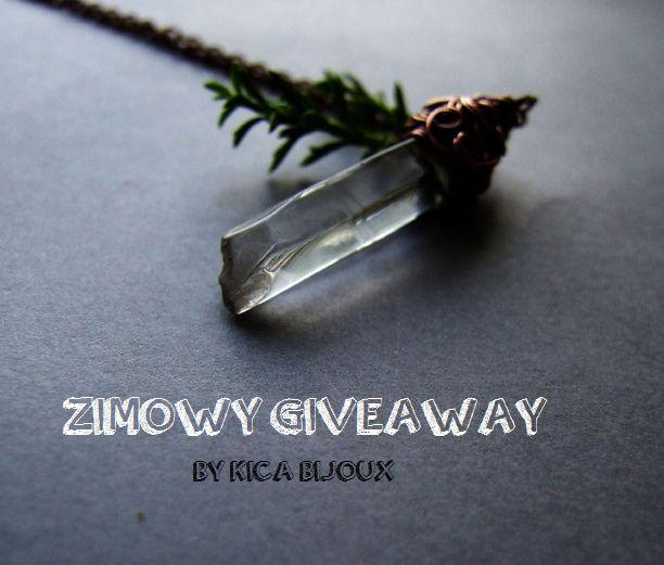 Zimowy Giveaway u Kica Bijoux - WYGRAŁAM :)