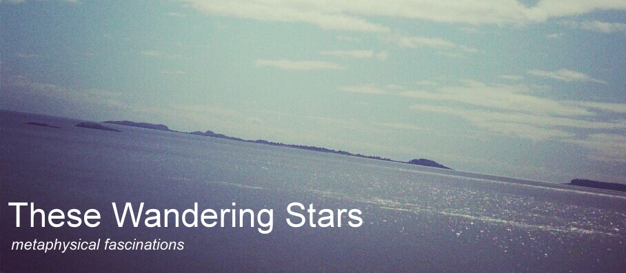 These Wandering Stars