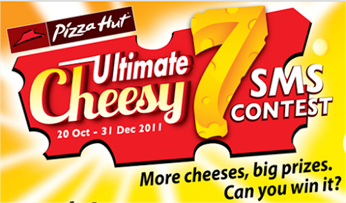 Pizza Hut 'Ultimate Cheesy 7' SMS Contest