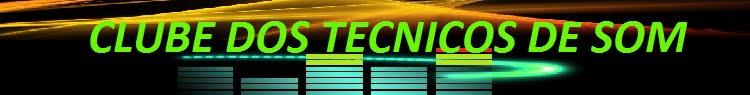 Clube dos técnicos de som