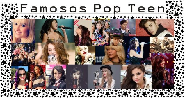 FAMOSOS POP TEEN
