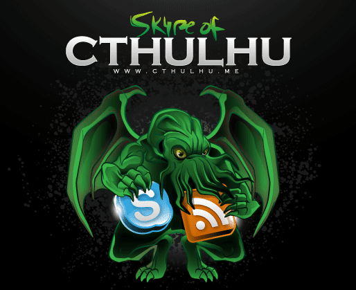 Skype of  Cthulhu