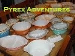 Pyrex Adventures