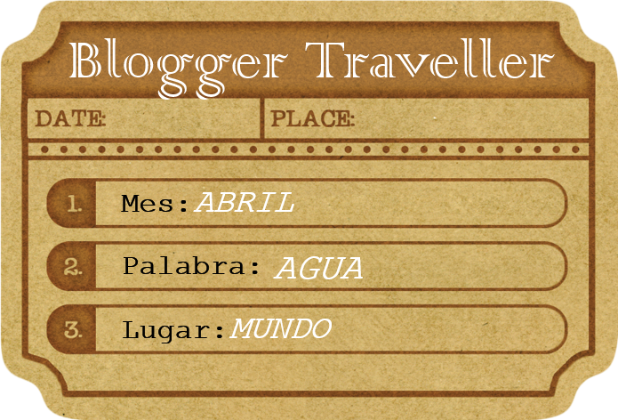 Blogger Traveller agua abril
