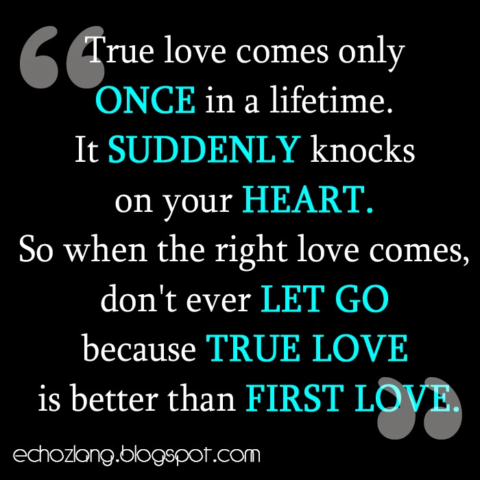 True love is better than first love