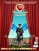 """Muestra de Artes Escénicas y Discapacidad Intelectual """"DE TODO CORAZÓN"""" Edición 2013."""