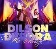 Dilson & Débora | Me Entrego | Ao Vivo
