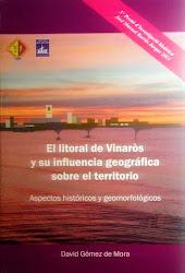 El litoral de Vinaròs y su influencia geográfica sobre el territorio (2014)