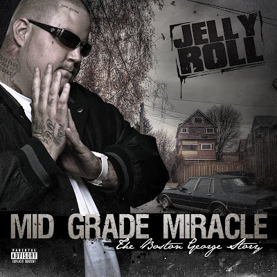 Jelly_Roll-Mid_Grade_Miracle_(the_Boston_George_Story)-(Bootleg)-2012