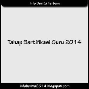 Tahap Sertifikasi Guru 2014