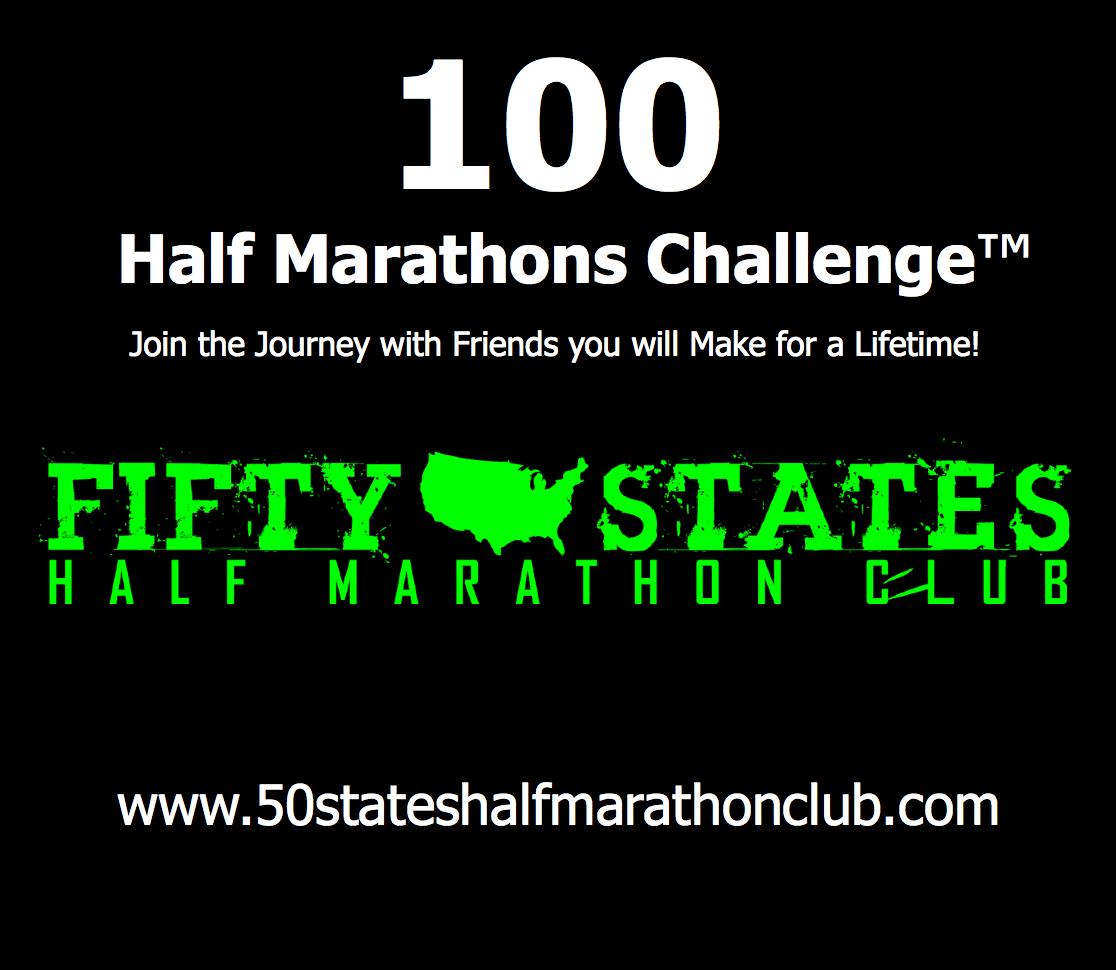 100 Half Marathons - Club Challenges of Fifty States Half Marathon Club