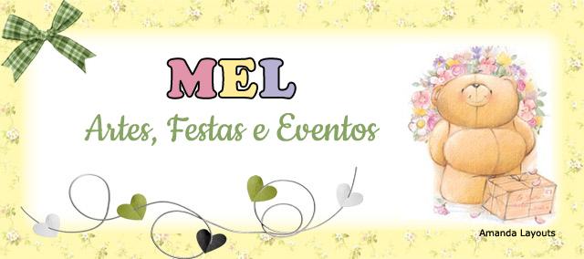 Mel Artes, Festas e Eventos