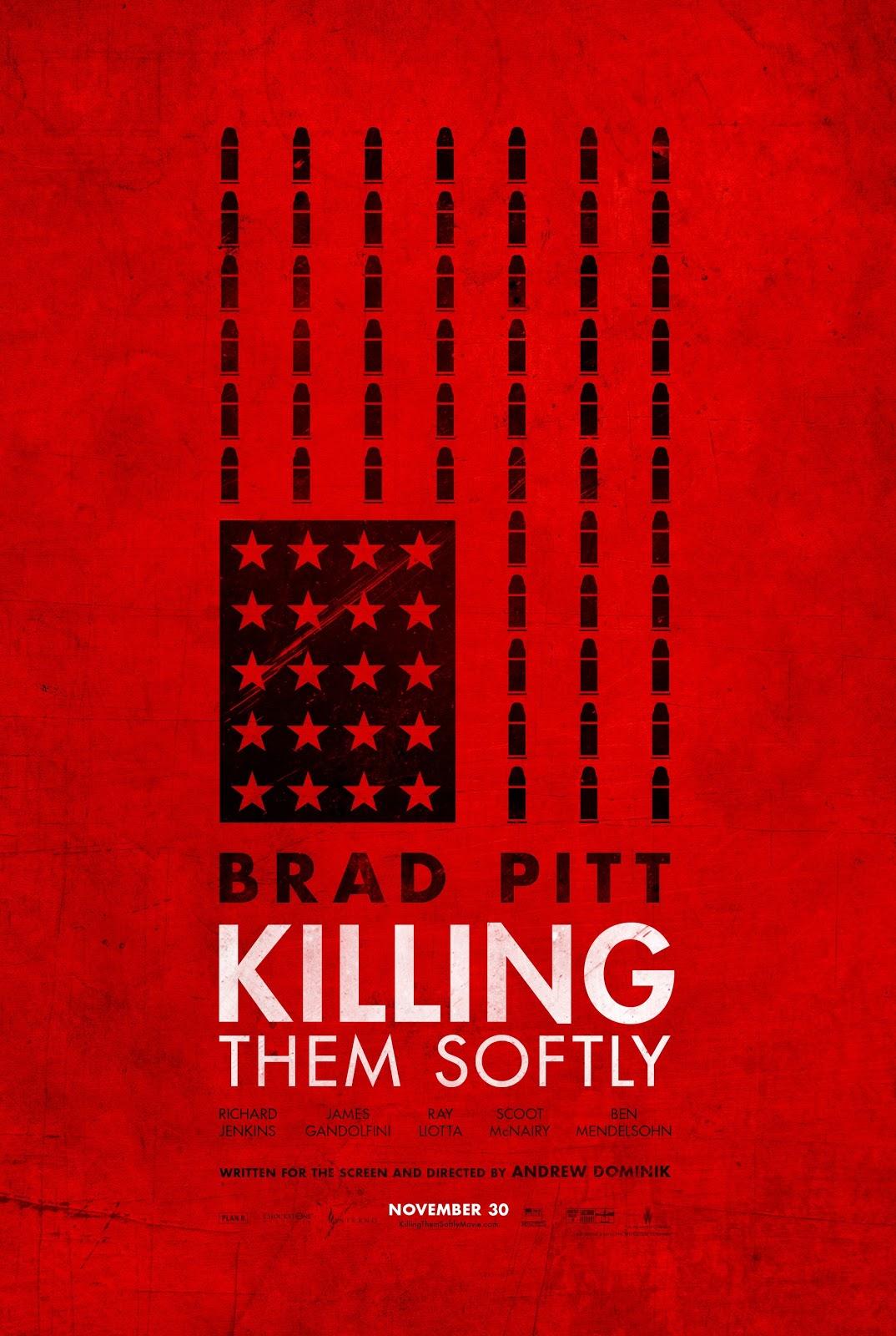 http://4.bp.blogspot.com/-K4w1D21XSFc/UHRkK-jtQyI/AAAAAAAAN0A/vqQ_MVrmmjw/s1600/killing_them_softly_ver9_xxlg.jpg