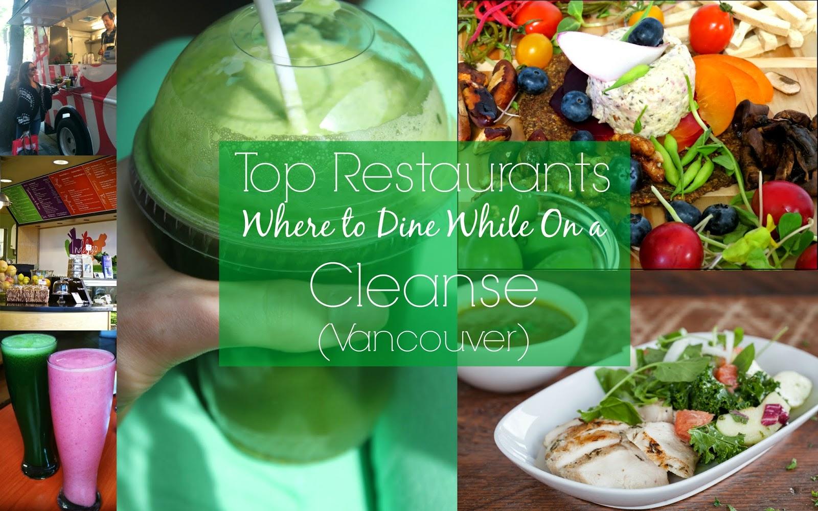 top restaurants vancouver cleanse