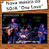 "Nova música do SOJA ""One Love"""