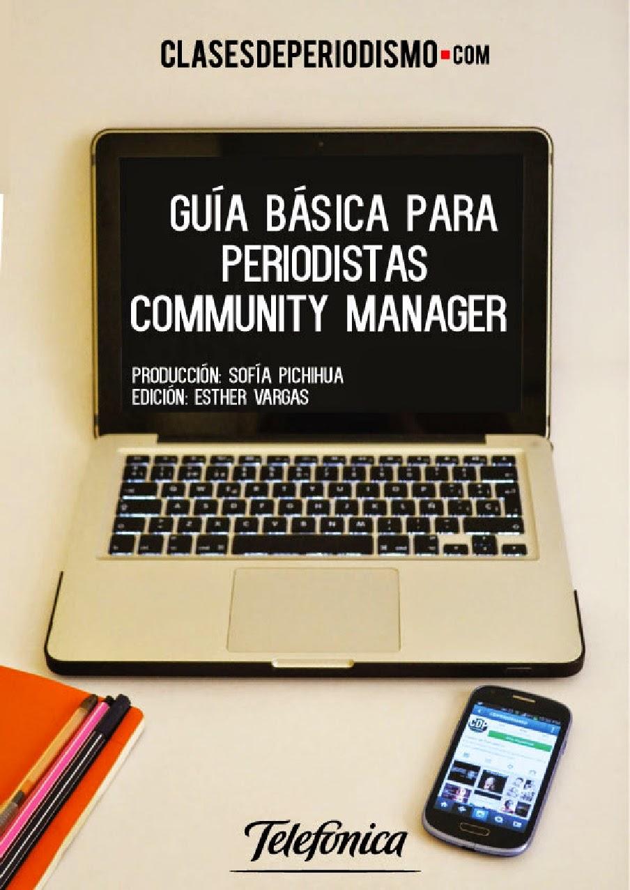http://es.scribd.com/doc/196573607/Guia-basica-para-Periodistas-Community-Manager