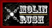 MOLIN RUSH