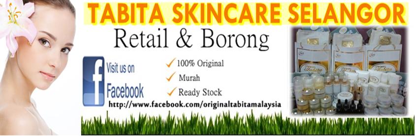 Original Tabita Skin Care Selangor