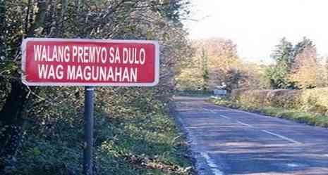wag mag patakbo ng mabilis pilipino funny signage