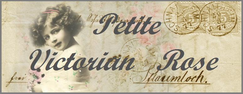 ** Petite Victorian Rose**