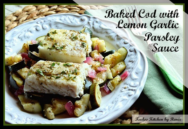 Greek Baked Cod with Lemon Garlic Parsley Sauce