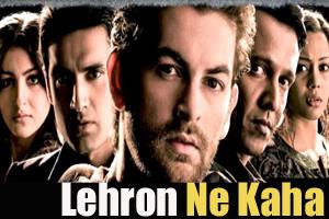 Lehron Ne Kaha