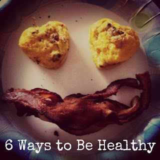 6 Ways to Be Healthy