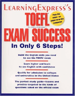 TOEFL Exam Success in Only 6 Steps