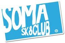 Soma Sk8 club