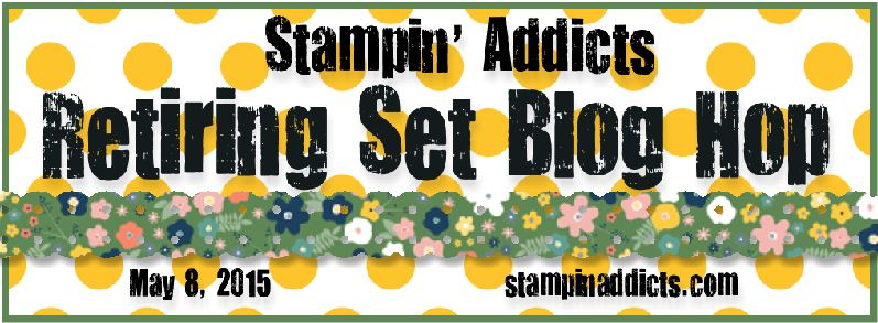 http://www.stampinaddicts.com/forums/general-stampin-talk/9570-retiring-stamp-set-blog-hop-friday-may-8-2015-a.html