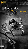Ahora en el Club de lectura: Media vida, de Care Santos