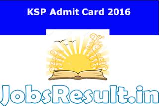 KSP Admit Card 2016