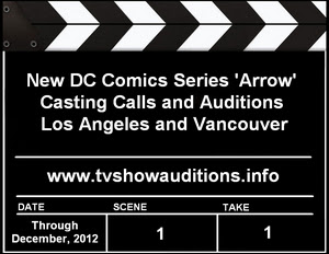 DC Comics Arrow Auditions Casting Calls