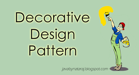 Decorative Design Pattern with Example_JavabynataraJ