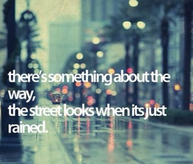 just rained