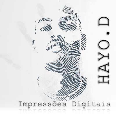 Hayo D-Impressoes Digitais EP #RapMoçambicano