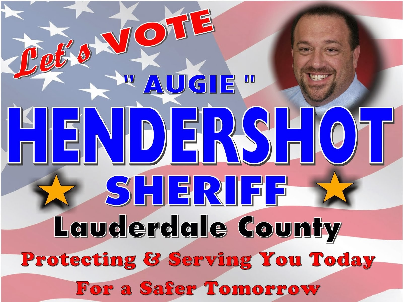 Vote Augie Hendershot for Lauderdale County Sheriff