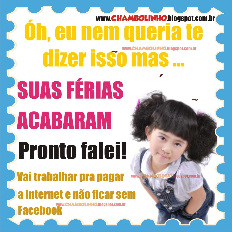 Super Recadinho Fim de Férias pra Facebook | Chambolinho Recados para  QZ36