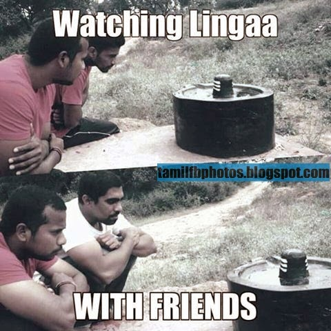Watching Lingaa with friends - Funny Photos