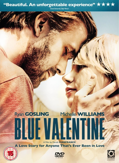 BLUE VALENTINE DVD Review. Out Now On DVD And Blu Ray Is This Heartbreaking  Romance Starring Ryan Gosling And Michelle Williams. Watch The Trailer And  Read ...