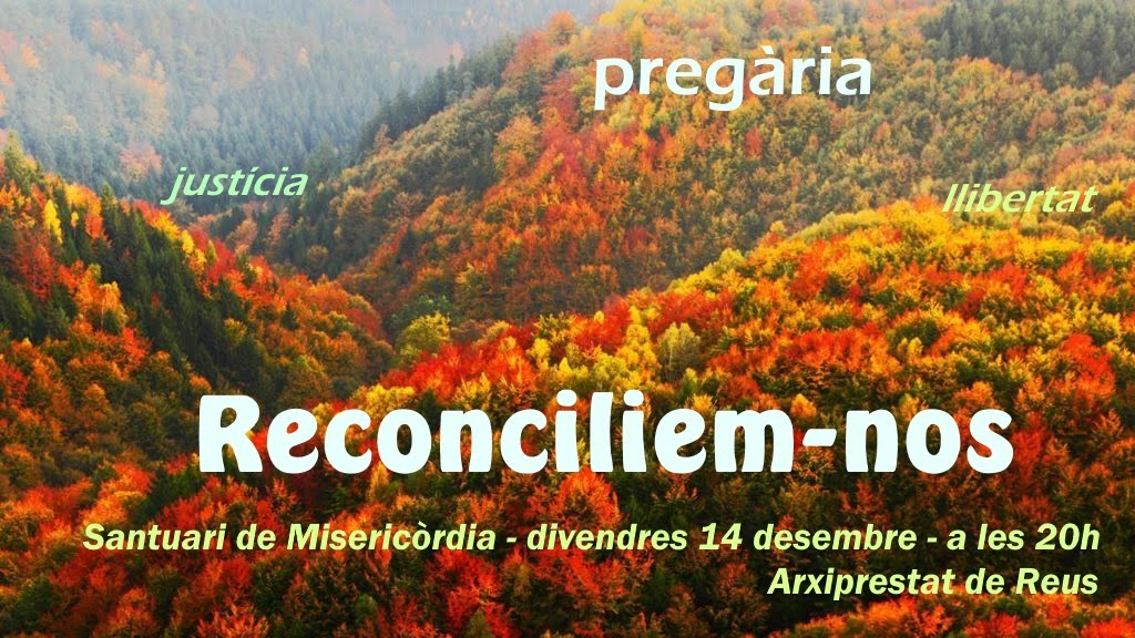 """""""Reconciliem-nos"""""""