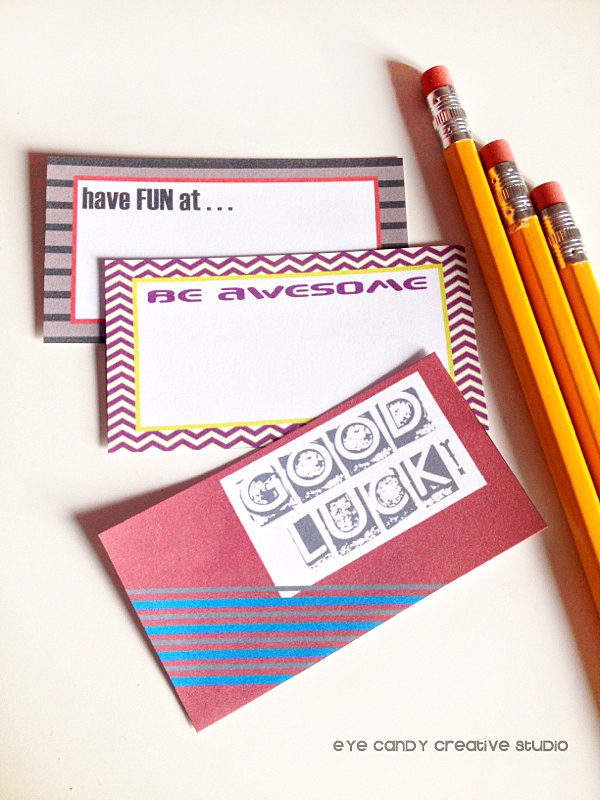 have fun at, be awesome, good luck, inspirational notes for lunches